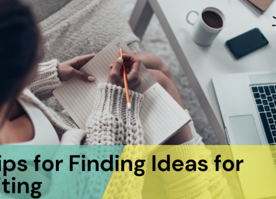 Finding Ideas for Writing